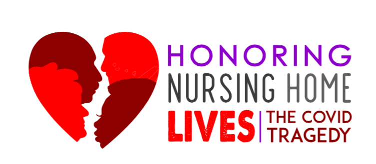 Honoring Nursing Home Lives The Covid Tragedy