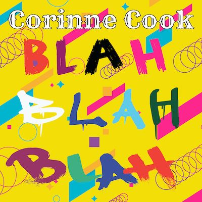 Corinne Cook - Blah Blah Blah