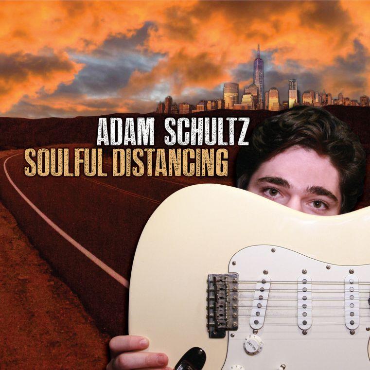 Adam Schultz - Soulful Distancing