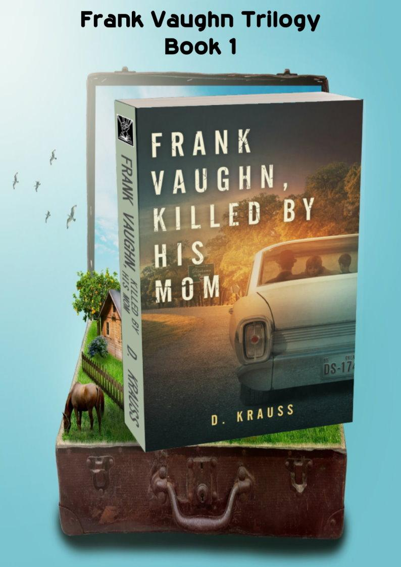 Frank Vaughn, Killed By His Mom