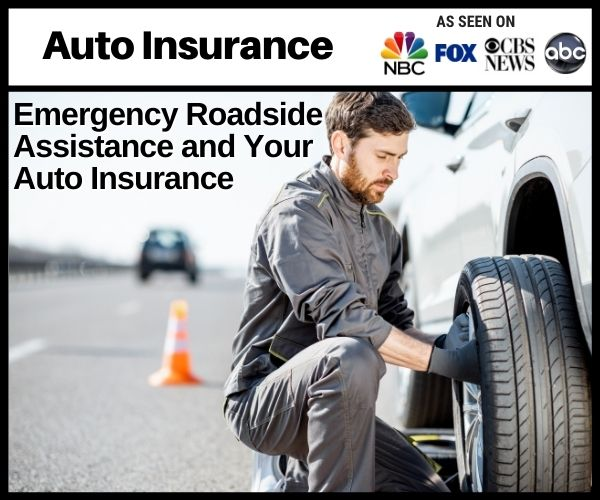 Emergency Roadside Assistance and Your Insurance