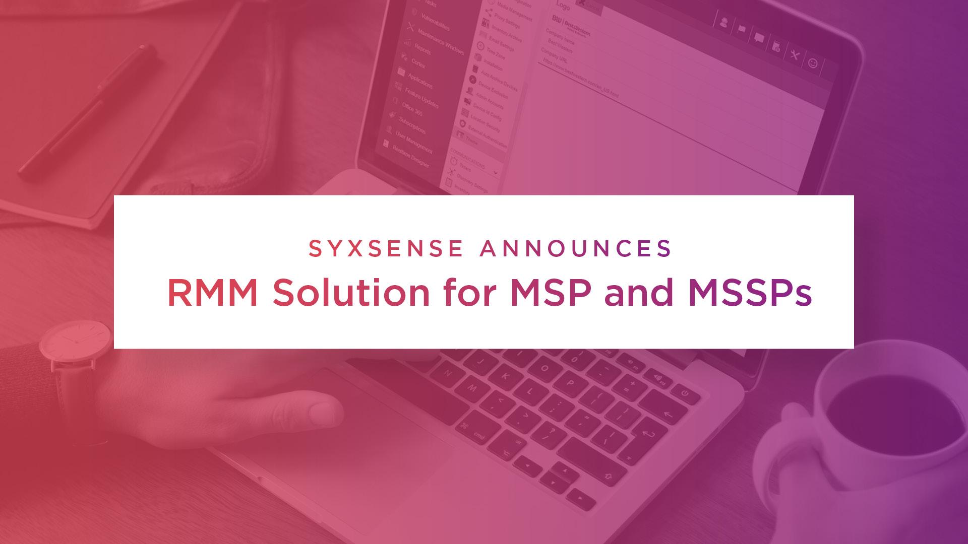 Syxsense Announces RMM Solution