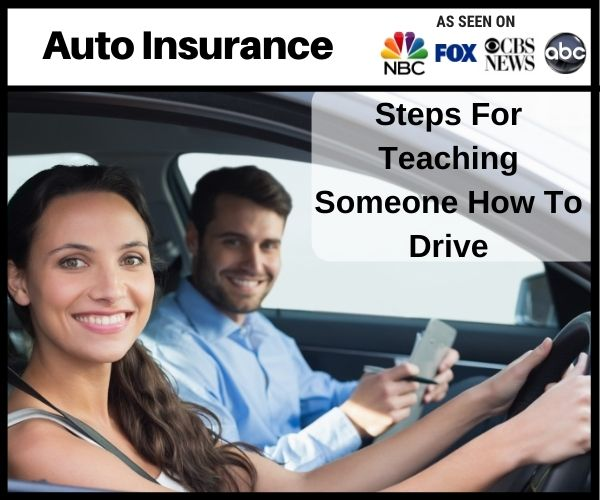 Steps For Teaching Someone How To Drive