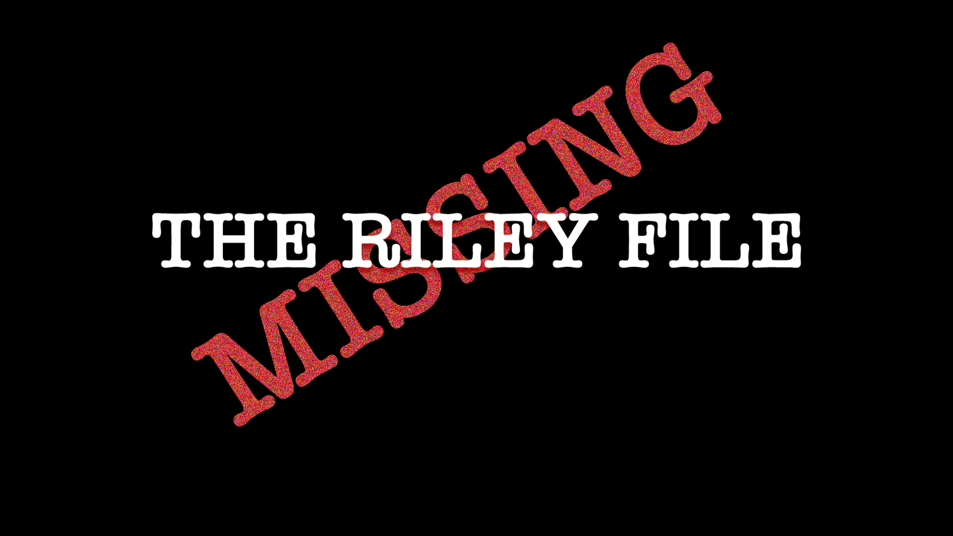 THE RILEY FILE directed by Travis Brown