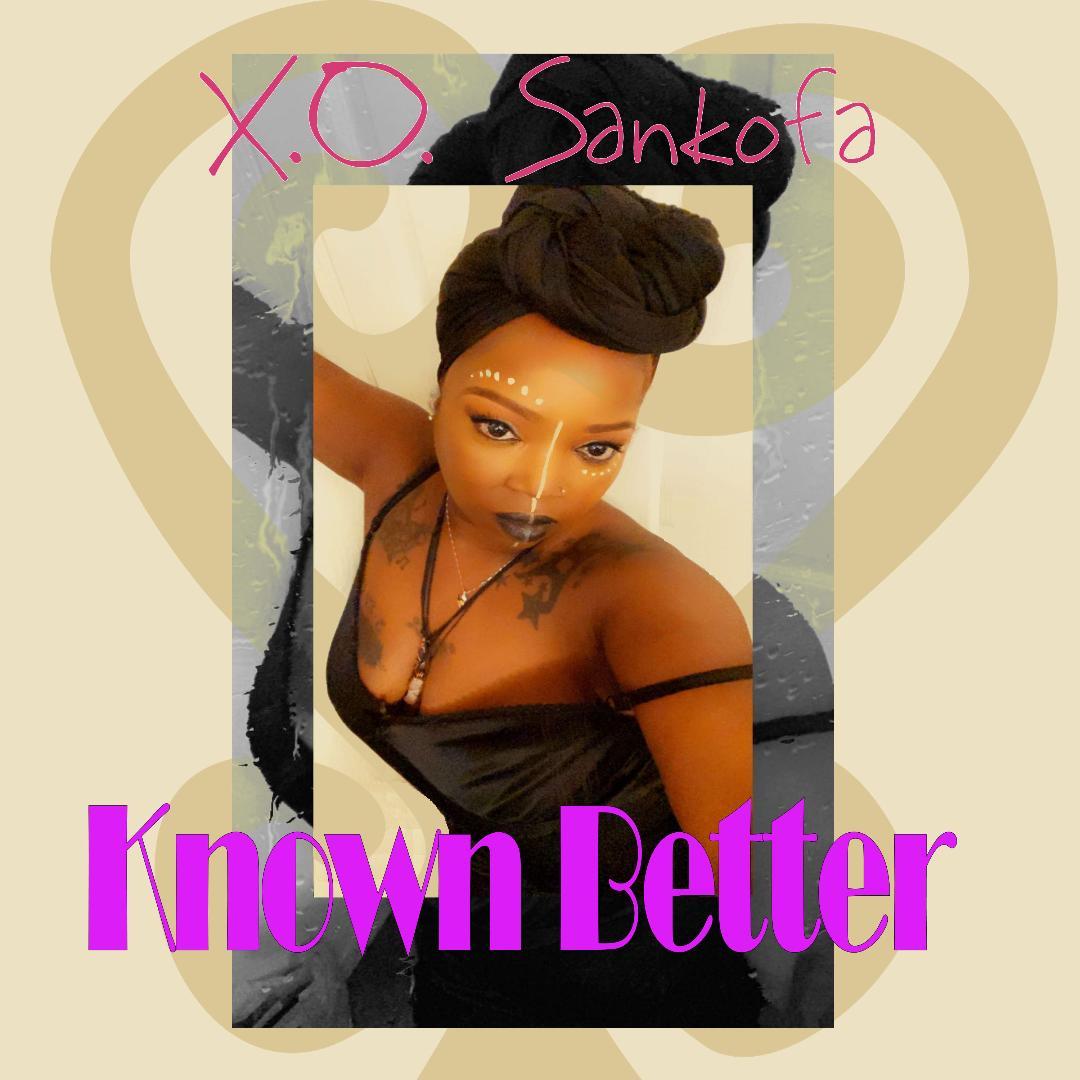 Sankofa Known Better