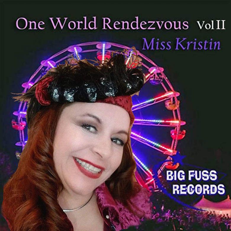 Miss Kristin One World Rendezvous Vol II