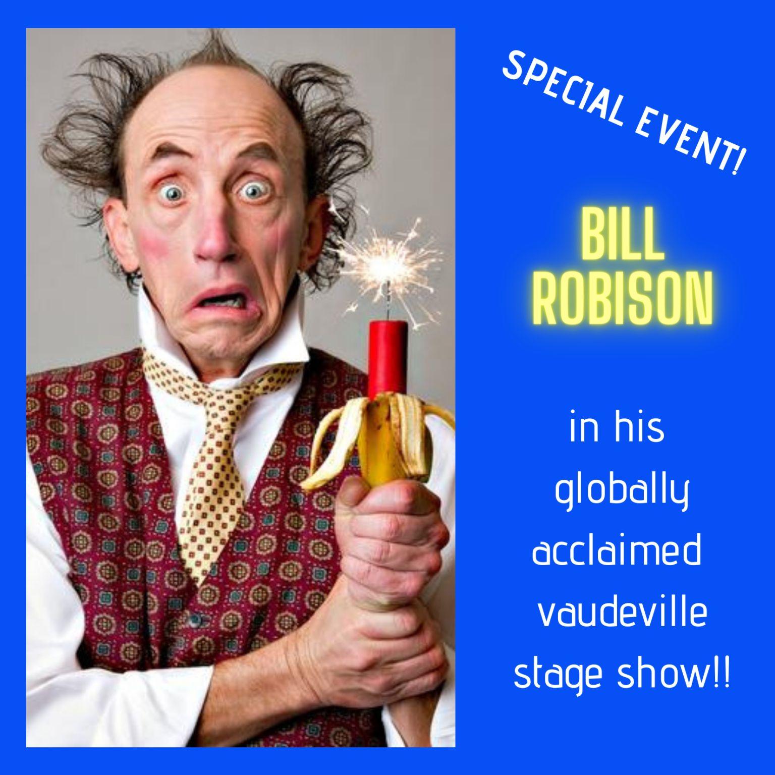 Bill Robison Stage Show