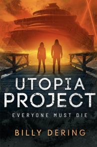Utopia Project- Everyone Must Die