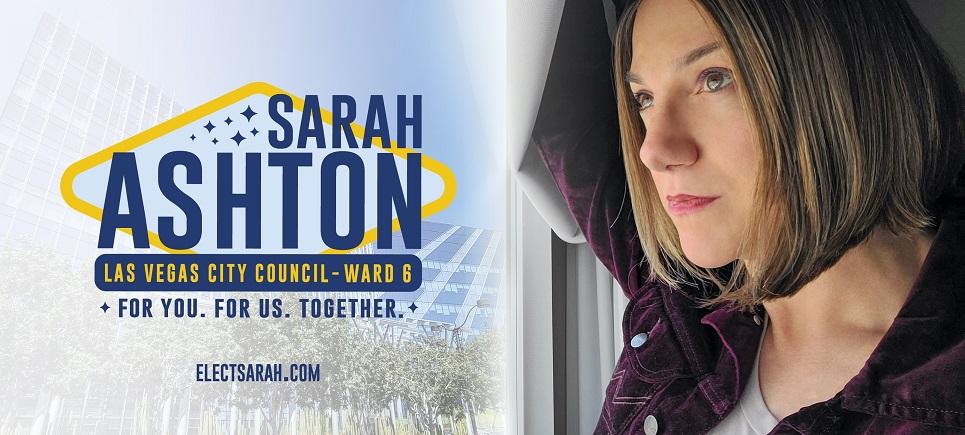Sarah Ashton for Las Vegas City Council Ward 6
