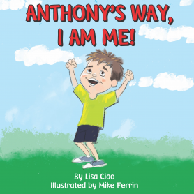 Now Available: Anthony's Way, I AM ME!
