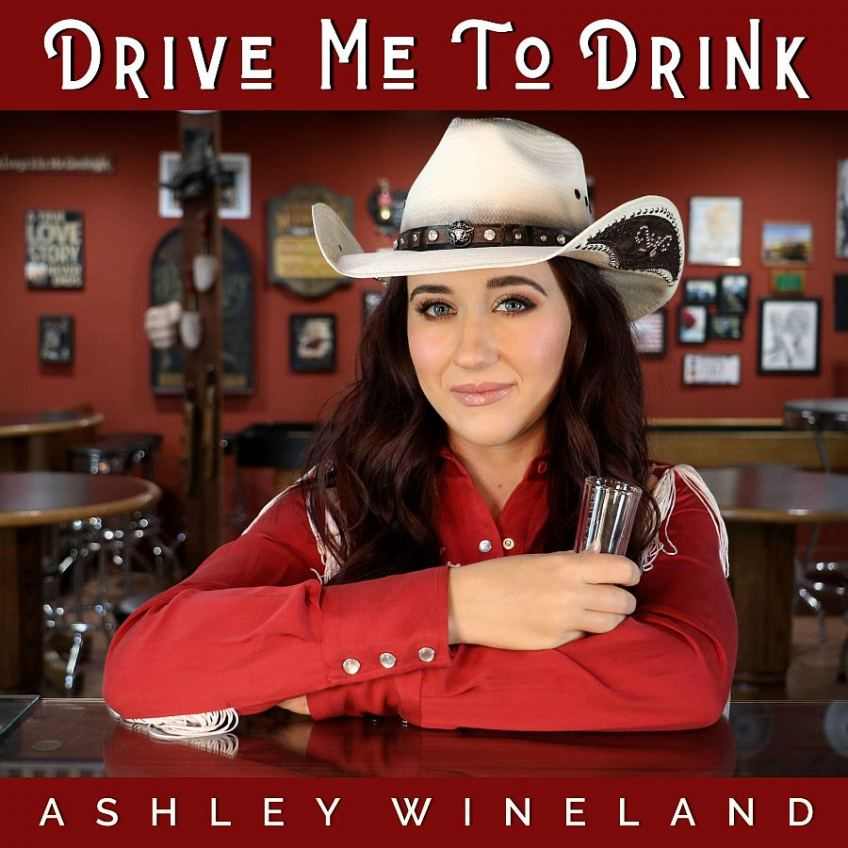 Ashley Wineland Drive Me To Drink