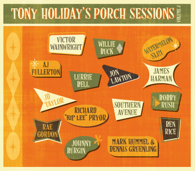 Tony Holiday's Porch Sessions Volume 2