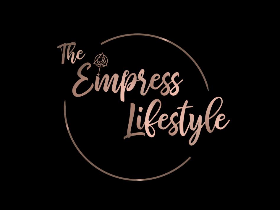 The Empress Lifestyle