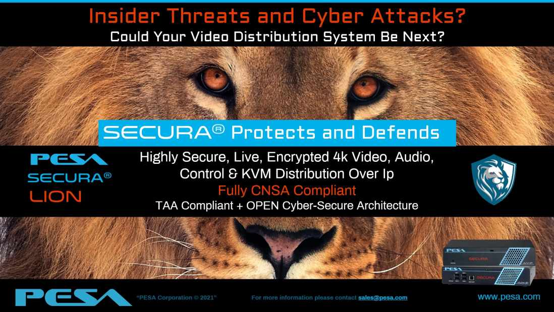 Secura LION-Cybersecure Video Distribution System