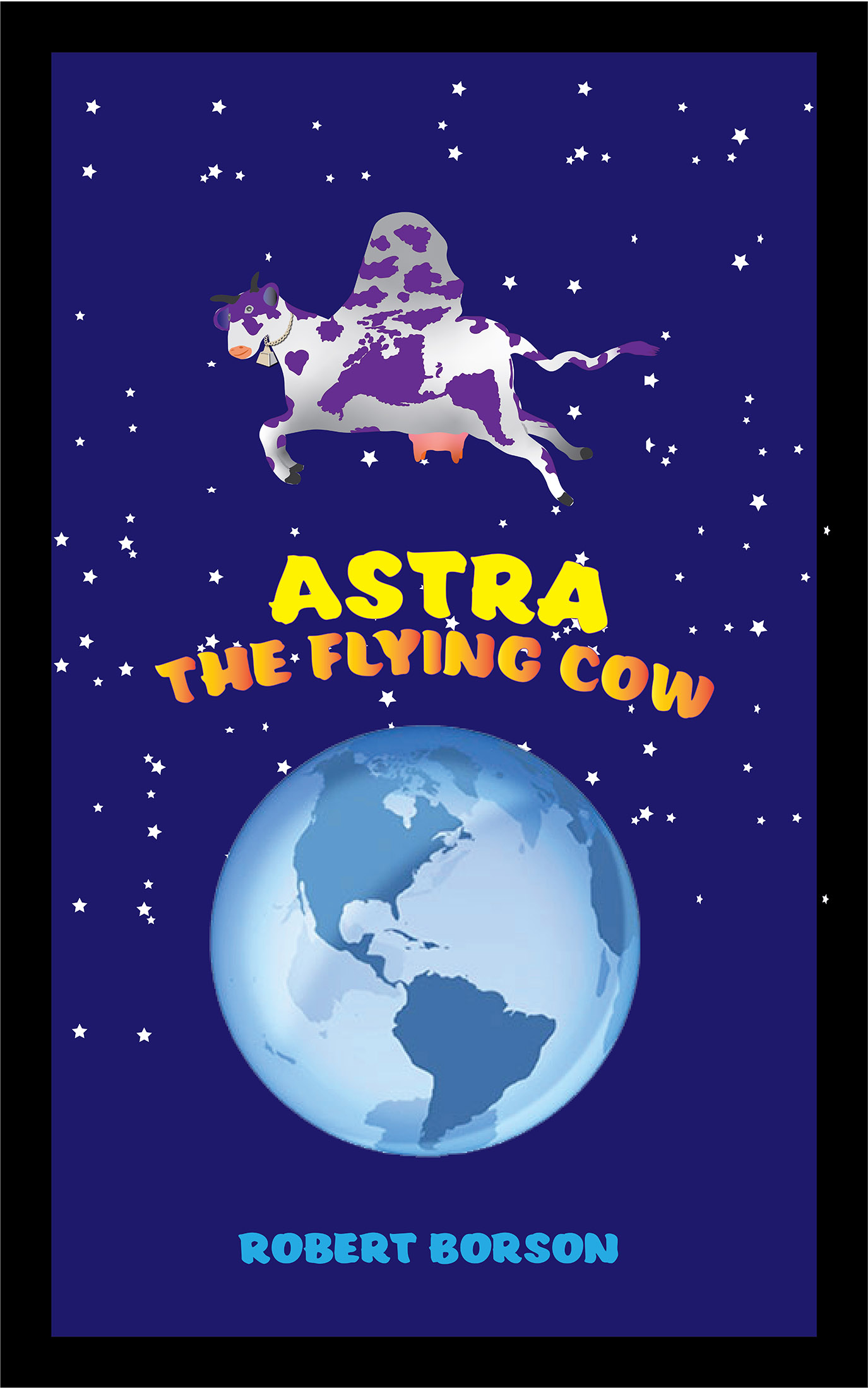 Cover of Astra the Flying Cow
