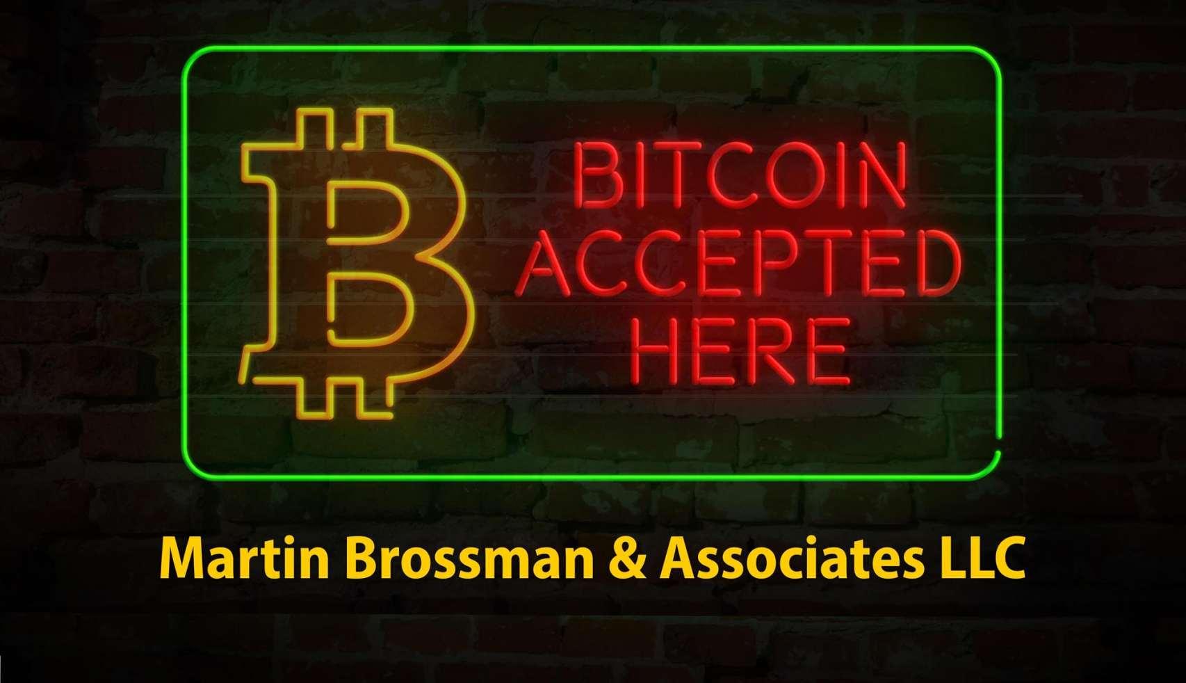 Martin Brossman & Associates LLC Accepts Crypto
