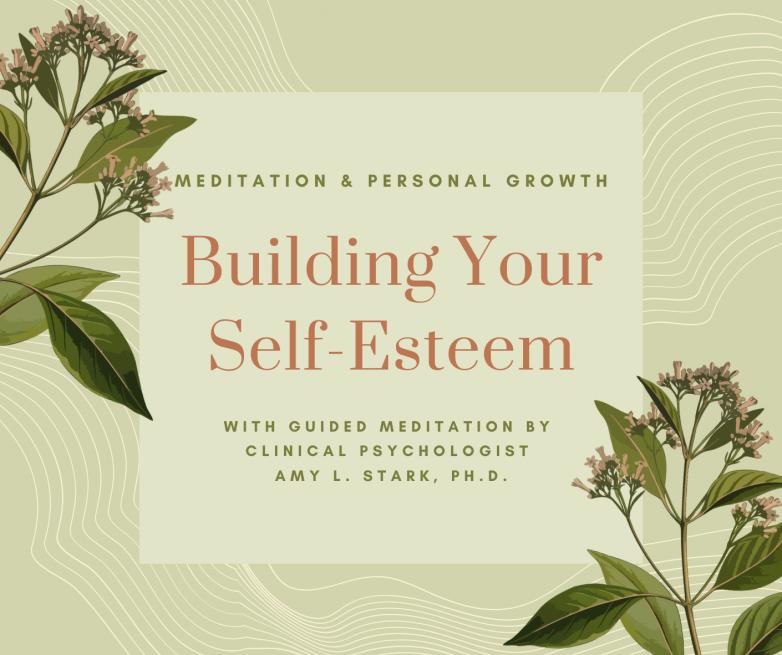 Building Your Self Esteem guided meditation