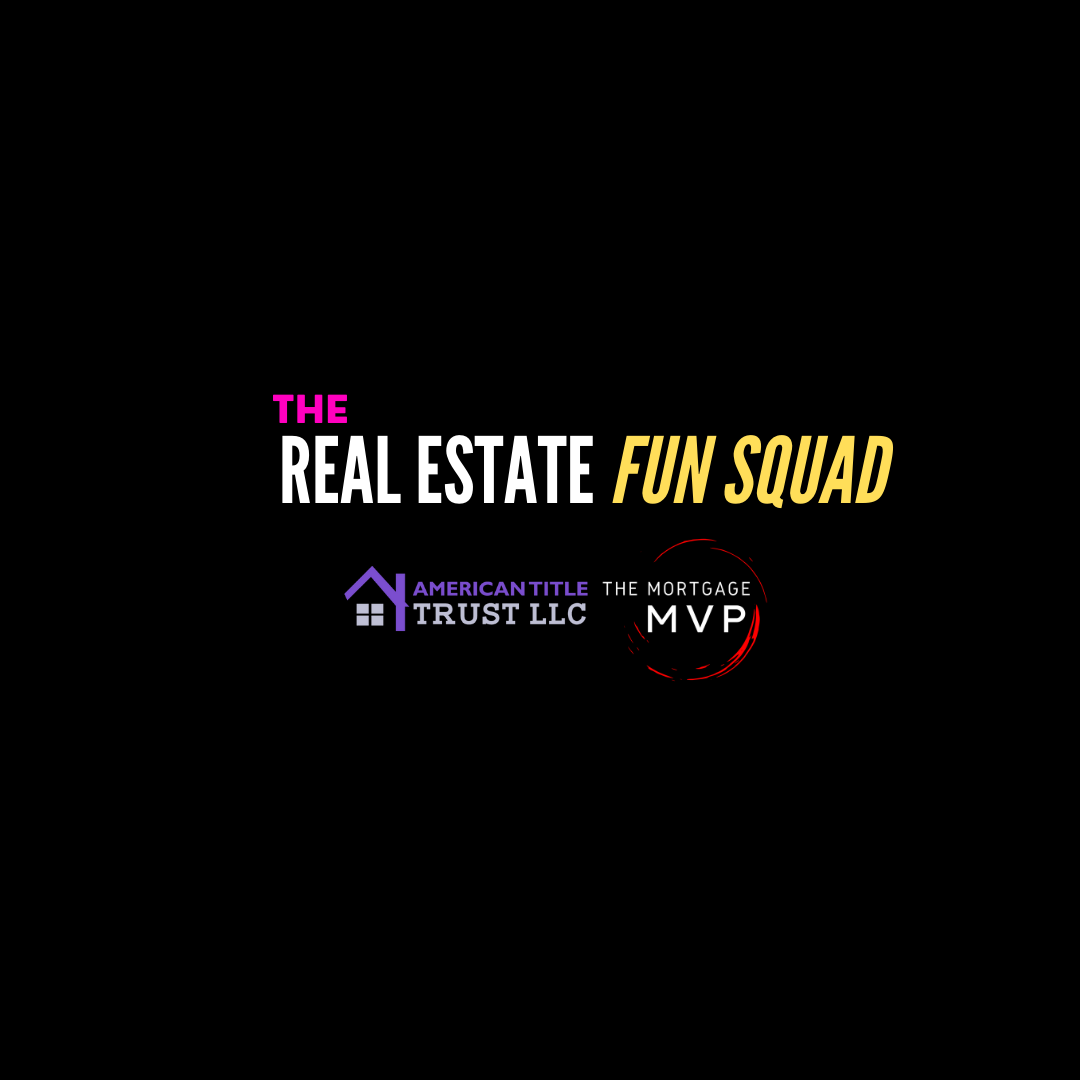The Real Estate Fun Squad - Victor Ayala Luany Ar