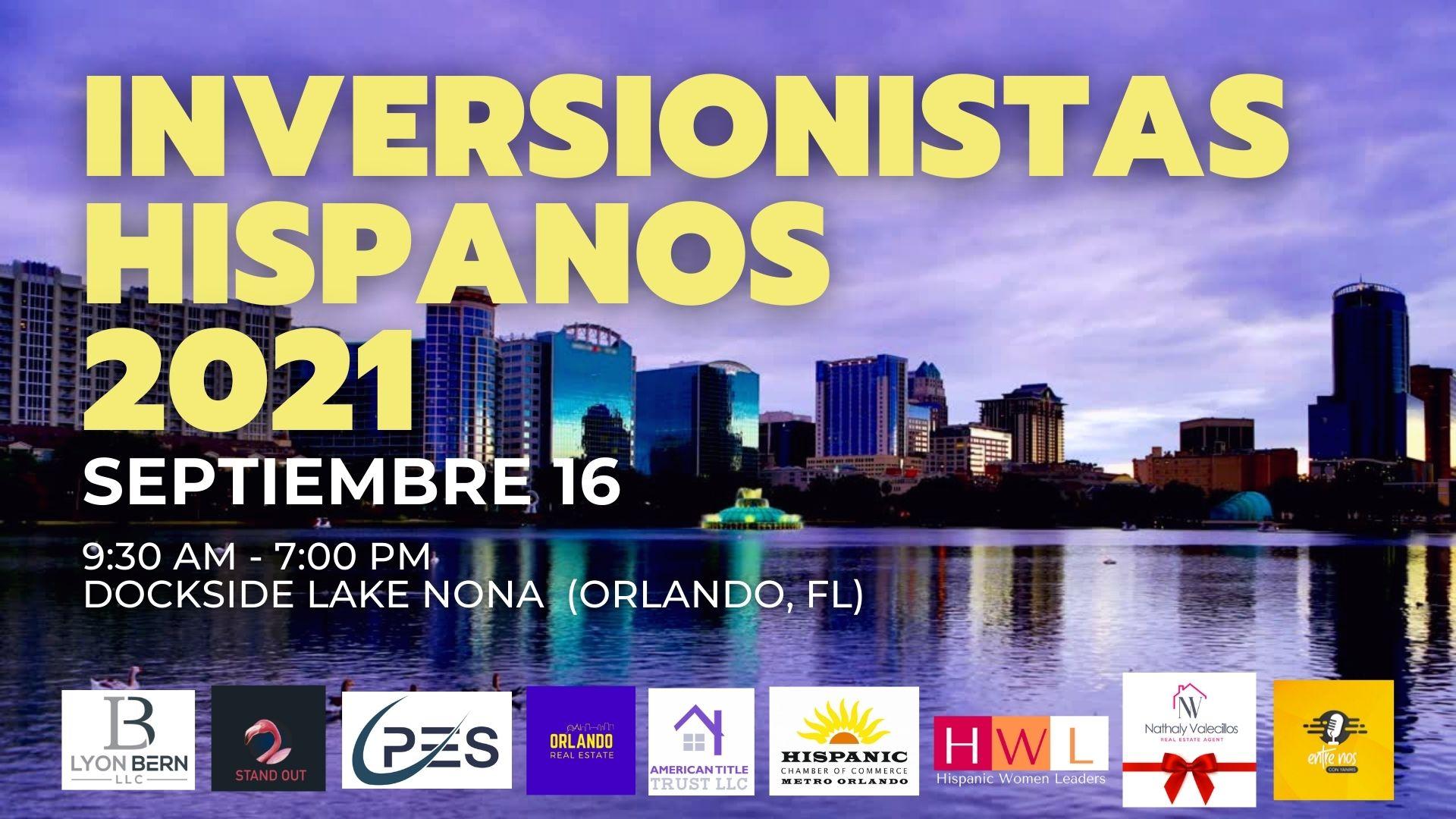 Inversionistas Hispanos 2021 in Lake Nona Orlando