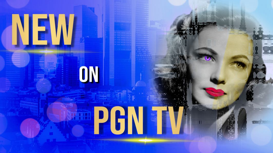 New On PGN TV
