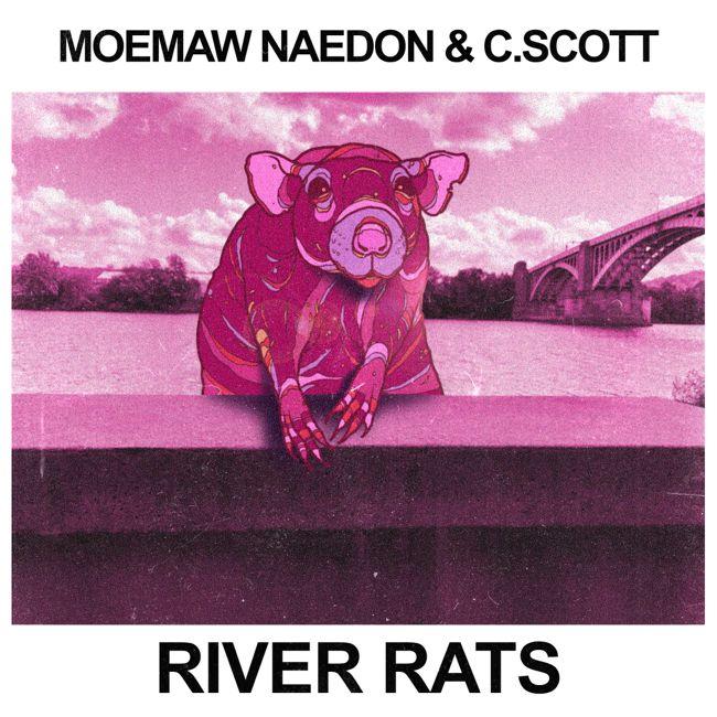 Moemaw Naedon & C. Scott - River Rats