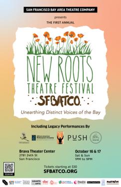 SFBATCO New Roots Theatre Festival Oct. 16 & 17