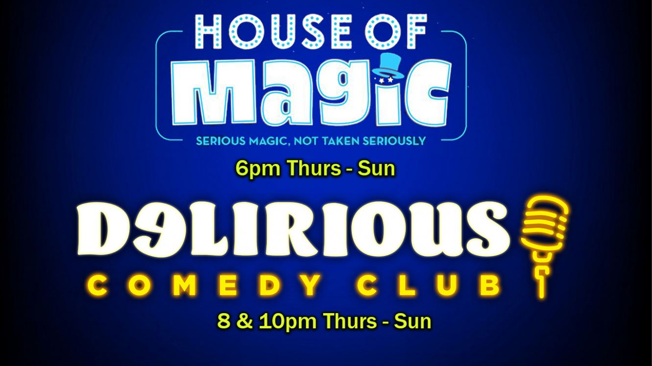 House Of Magic At Delirious Comedy Club