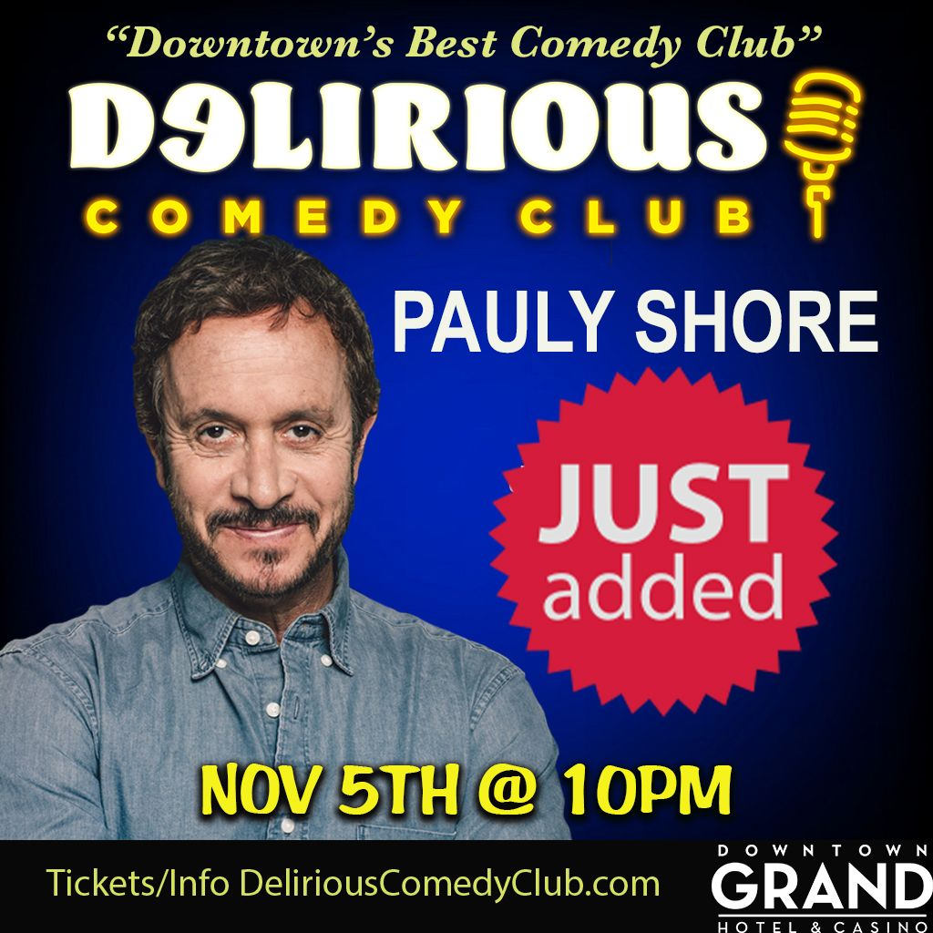 Pauly Shore At Delirous Comedy Club