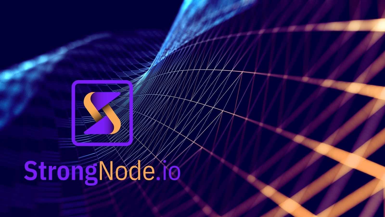 StrongNode.io - The Future of Digital Connectivity